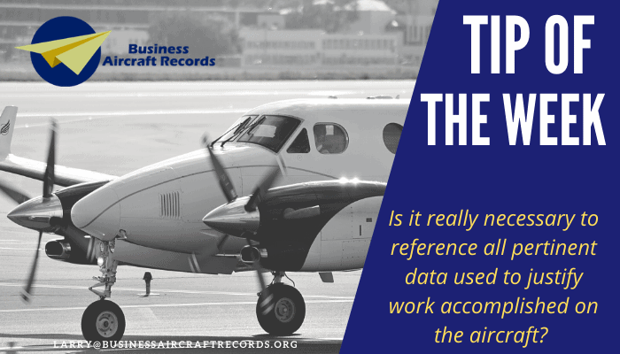 Business Aircraft Records - Tip of the Week - All pertinent data