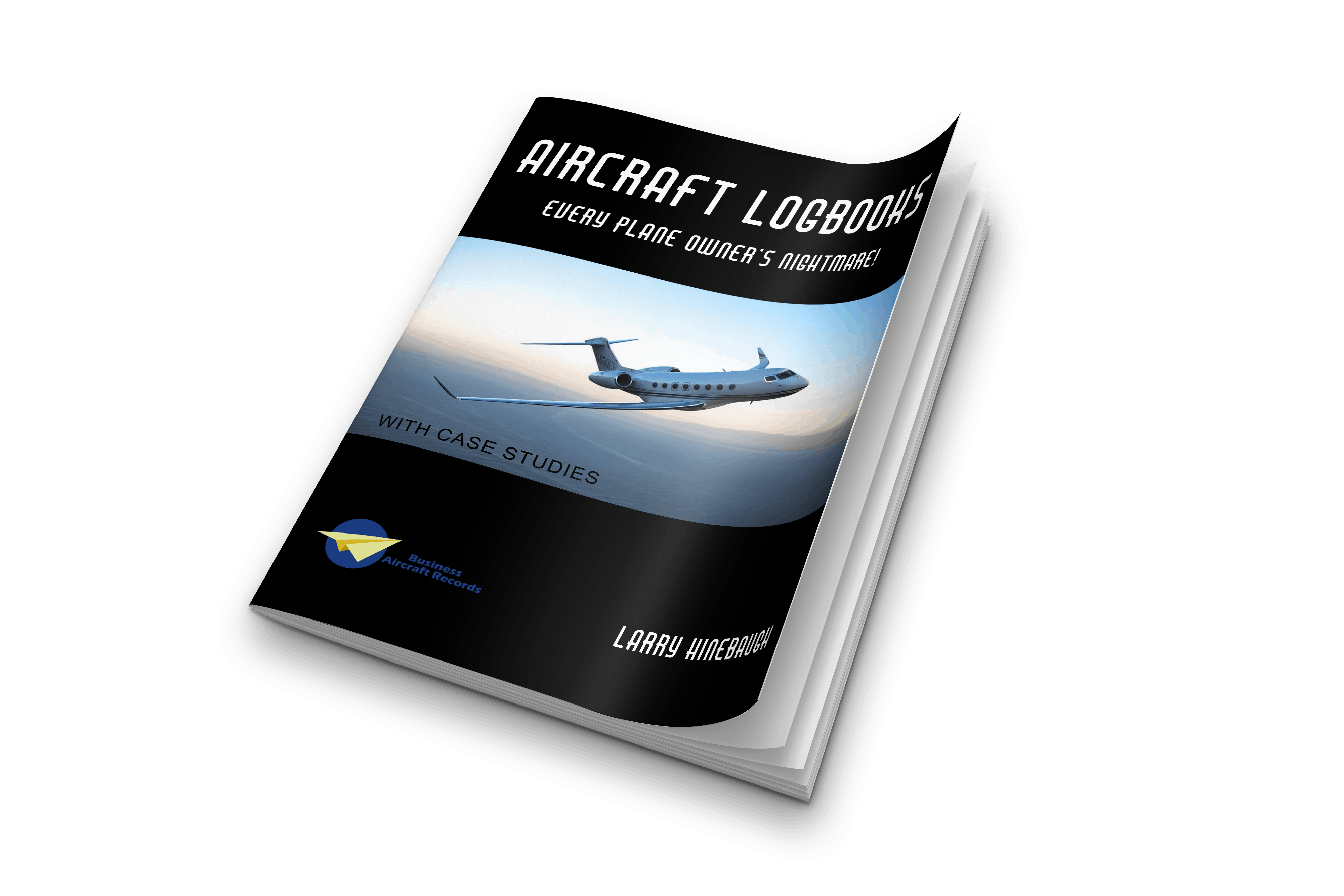 Aircraft Logbooks - Every Plane Owner's Nightmare Ebook