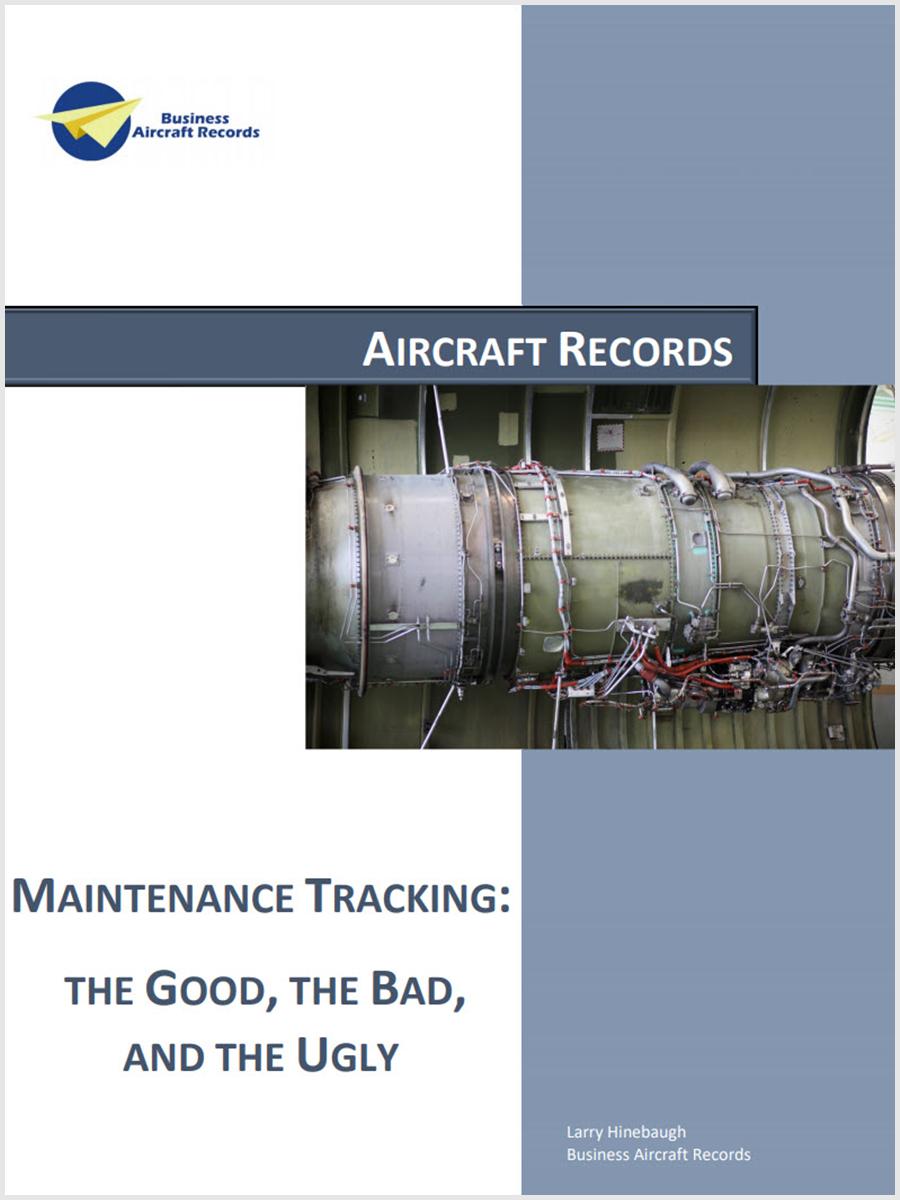 Aircraft Maintenance Tracking - The Good, Bad, & Ugly