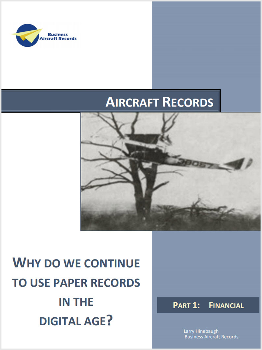 Why Do We Continue To Use Aircraft Paper Records In The Digital Age (Part 1: Financial)